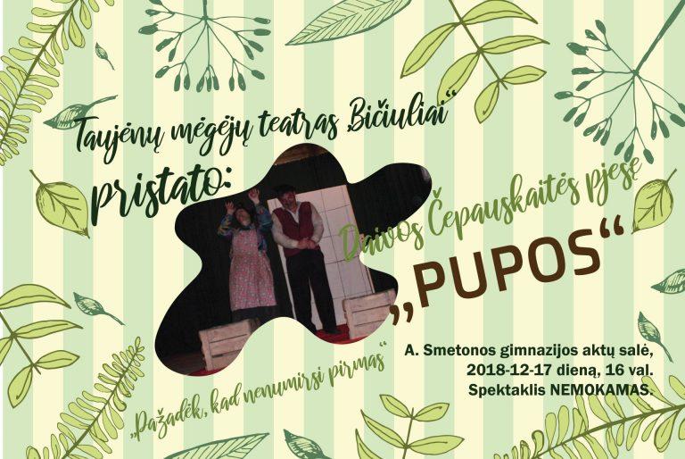 """Teatras""""Bičiuliai"""" pristato spektaklį """"PUPOS"""""""