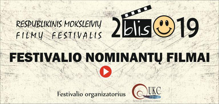 """Respublikinis moksleivių filmų festivalis """"2blis"""" III d."""