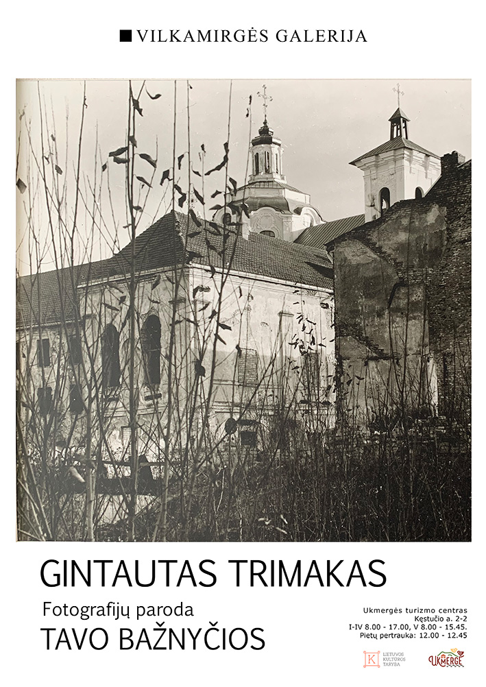 """""""Vilkamirgės"""" galerijoje – Gintauto Trimako fotografijų paroda """"Tavo bažnyčios"""""""