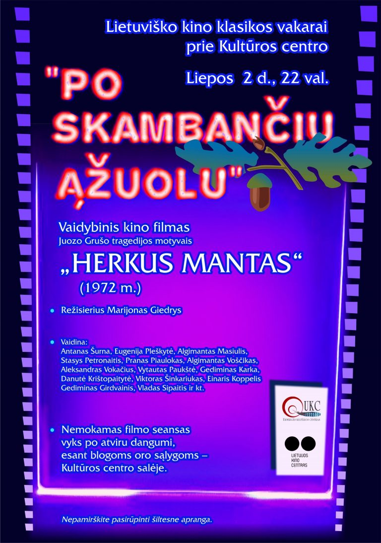"Lietuviško kino klasikos vakarai ""HERKUS MANTAS"""