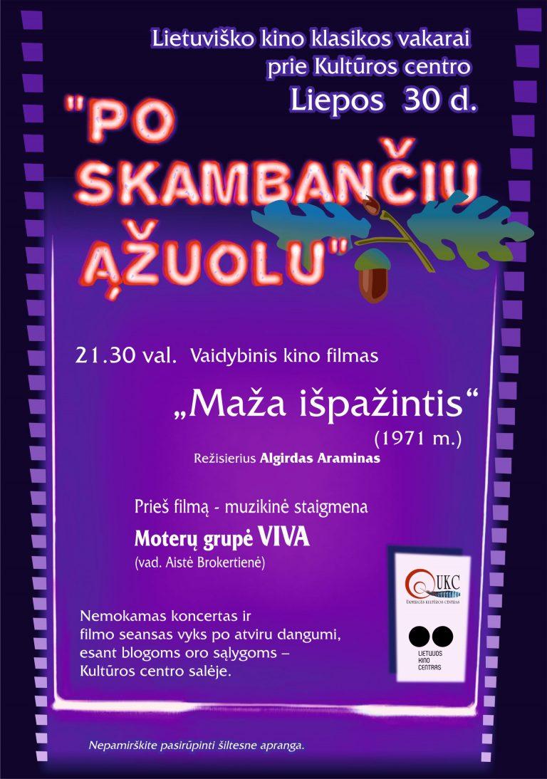 """Po skambančiu ąžuolu – filmas """"MAŽA IŠPAŽINTIS"""" ir moterų grupės """"VIVA"""" koncertas"""